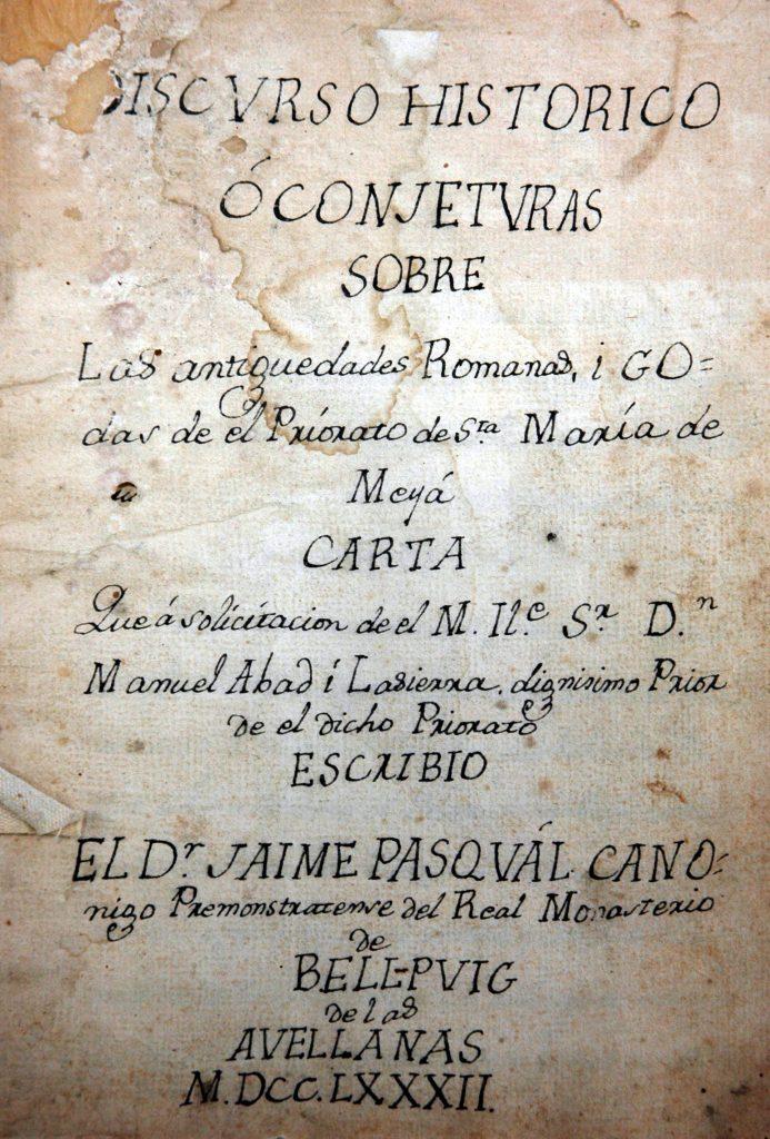 Aquesta imatge té l'atribut alt buit; el seu nom és Fig_6-693x1024.jpg Frontispici del Discurso Histórico ó conjeturas sobre las antiguedades Romanas, i Godas de el Priorato de Sta. María de Meyá, de Jaume Pasqual. Lleida, col·lecció particular
